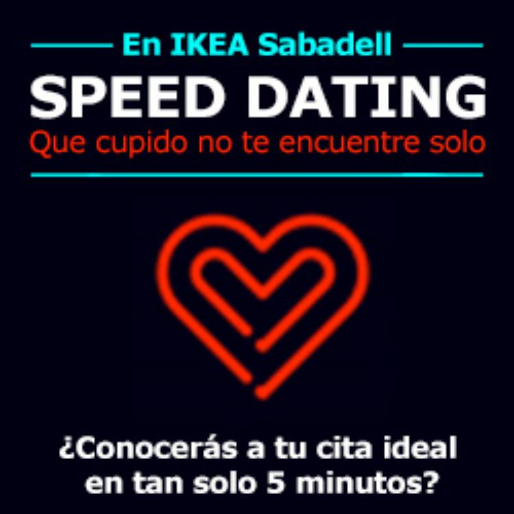 Ikea sabadell speed dating